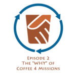 Why Buy Coffee 4 Missions?